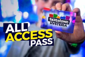 All Access Pass at Skatetown Hysteria