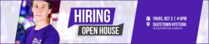 Hiring Open House at Skatetown Hysteria