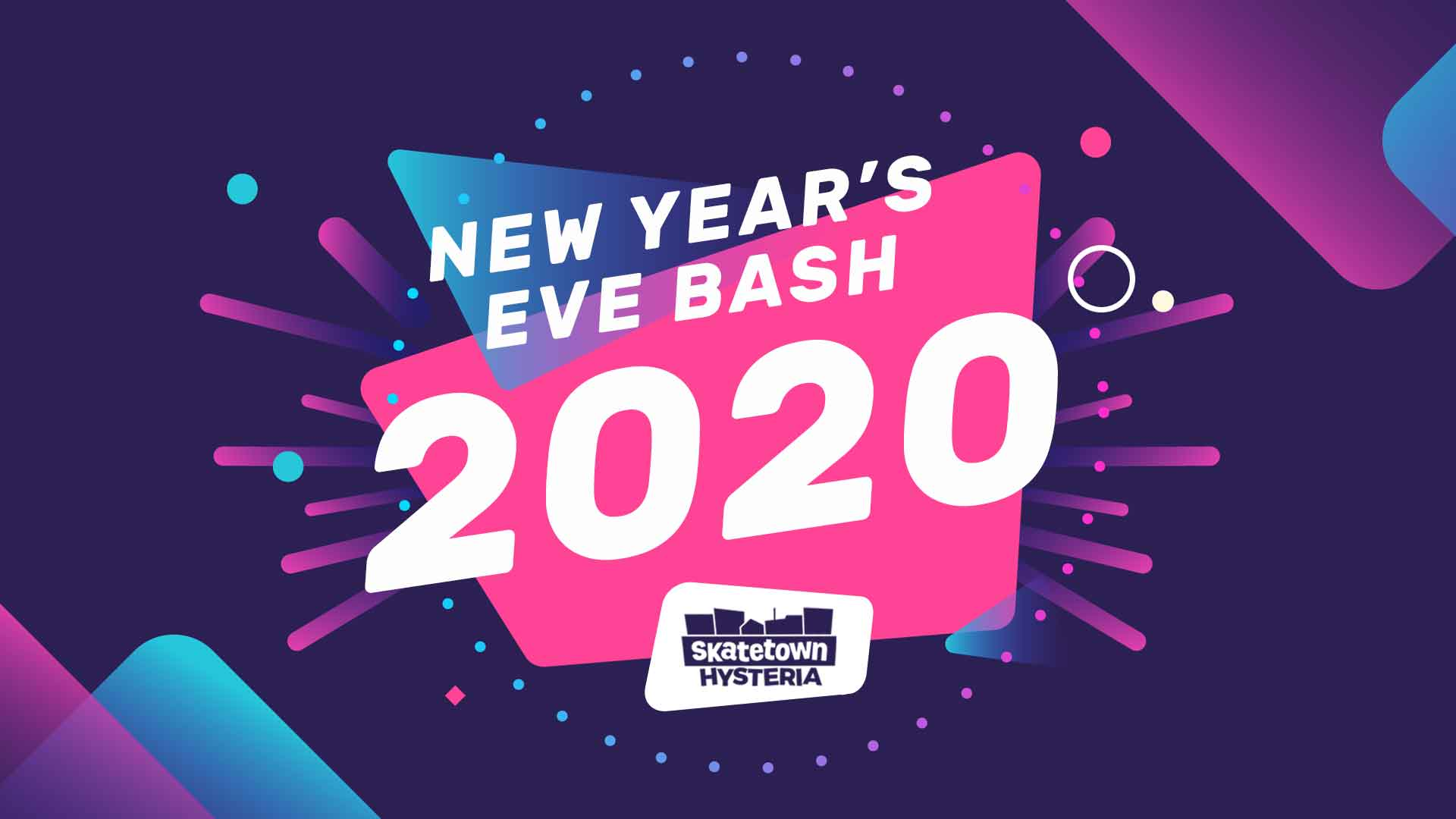 New Year's Eve Bash 2020 at Skatetown Hysteria
