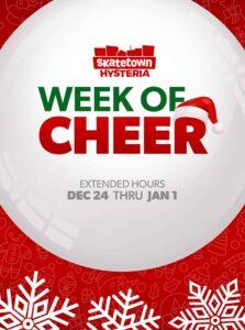 Week Of Cheer 2019 at Skatetown Hysteria