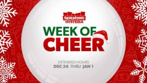 Week of Cheer 2019 at Skatetown Hysteria