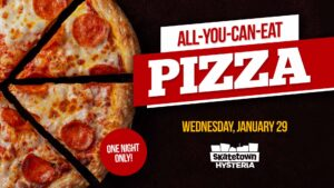 All-You-Can-Eat Pizza at Skatetown Hysteria