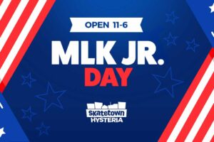MLK Jr. Day 2020 Event at Skatetown Hysteria