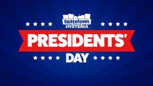 Presidents' Day at Skatetown Hysteria